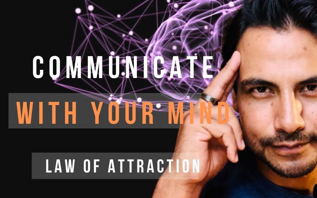 Communicate Telepathically with Others – Law of Attraction